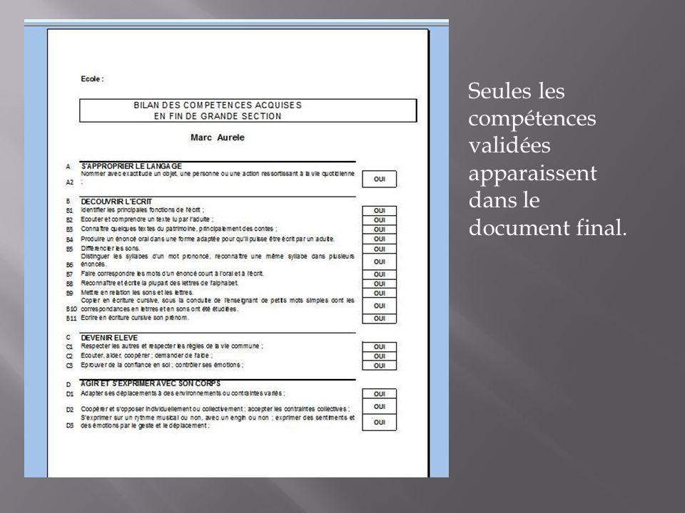 Seules les compétences validées apparaissent dans le document final.
