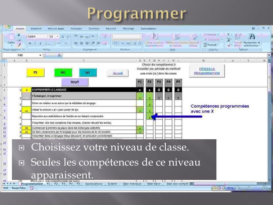 Programmer Choisissez votre niveau de classe.