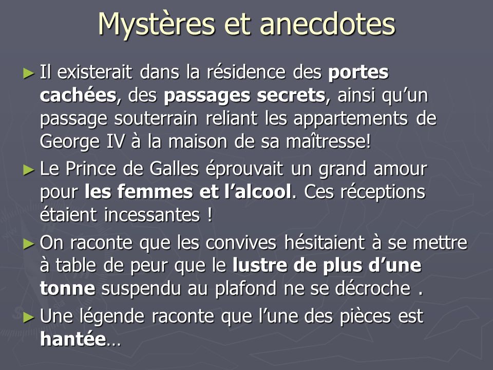 Mystères et anecdotes