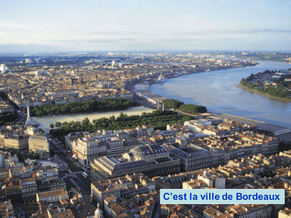 C'est la ville de Bordeaux