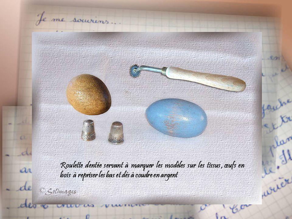Roulette dentée servant à marquer les modèles sur les tissus , œufs en bois à repriser les bas et dés à coudre en argent