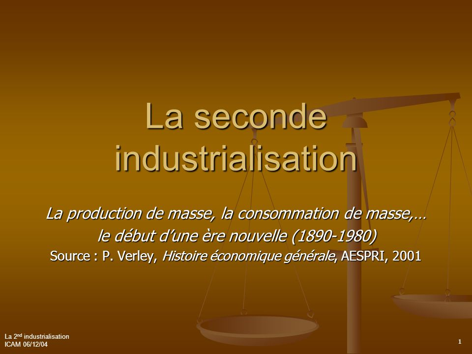 La seconde industrialisation