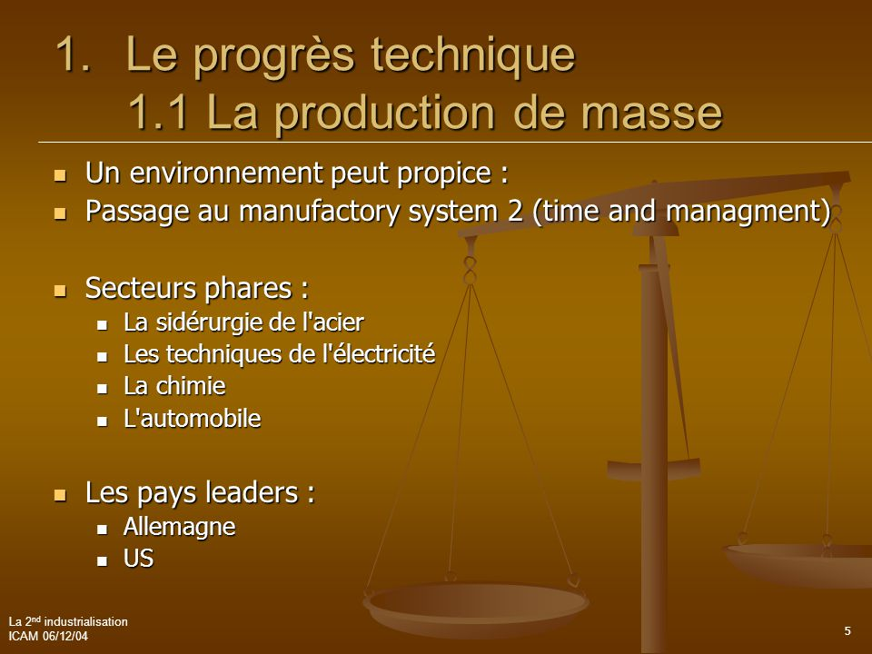Le progrès technique 1.1 La production de masse