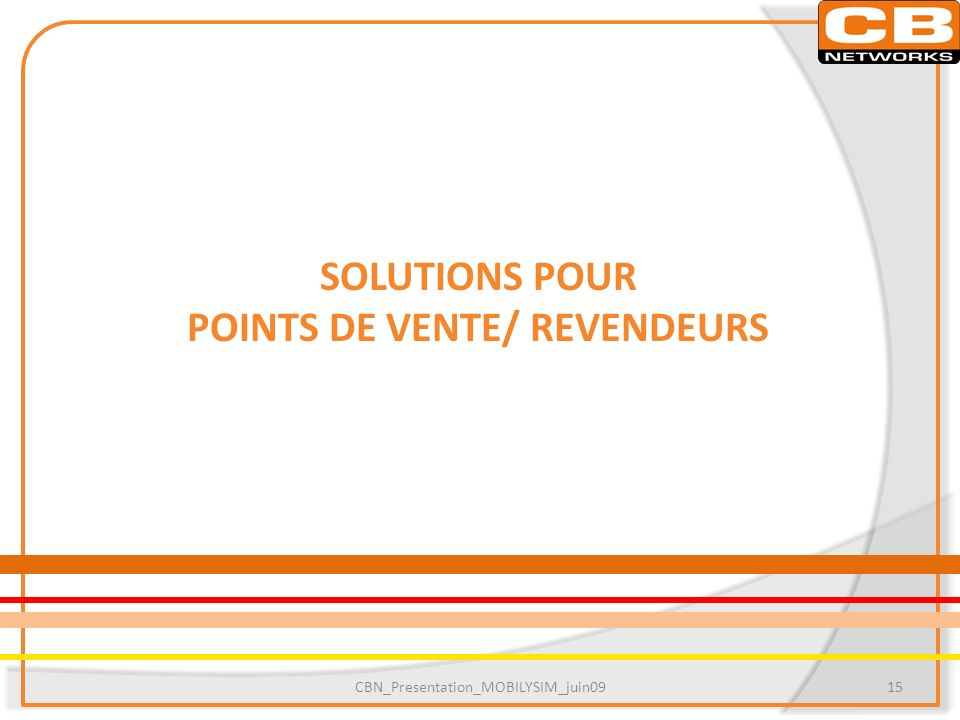 POINTS DE VENTE/ REVENDEURS