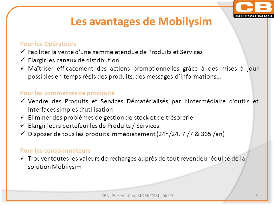 Les avantages de Mobilysim