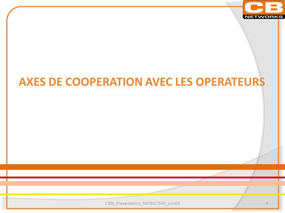 AXES DE COOPERATION AVEC LES OPERATEURS