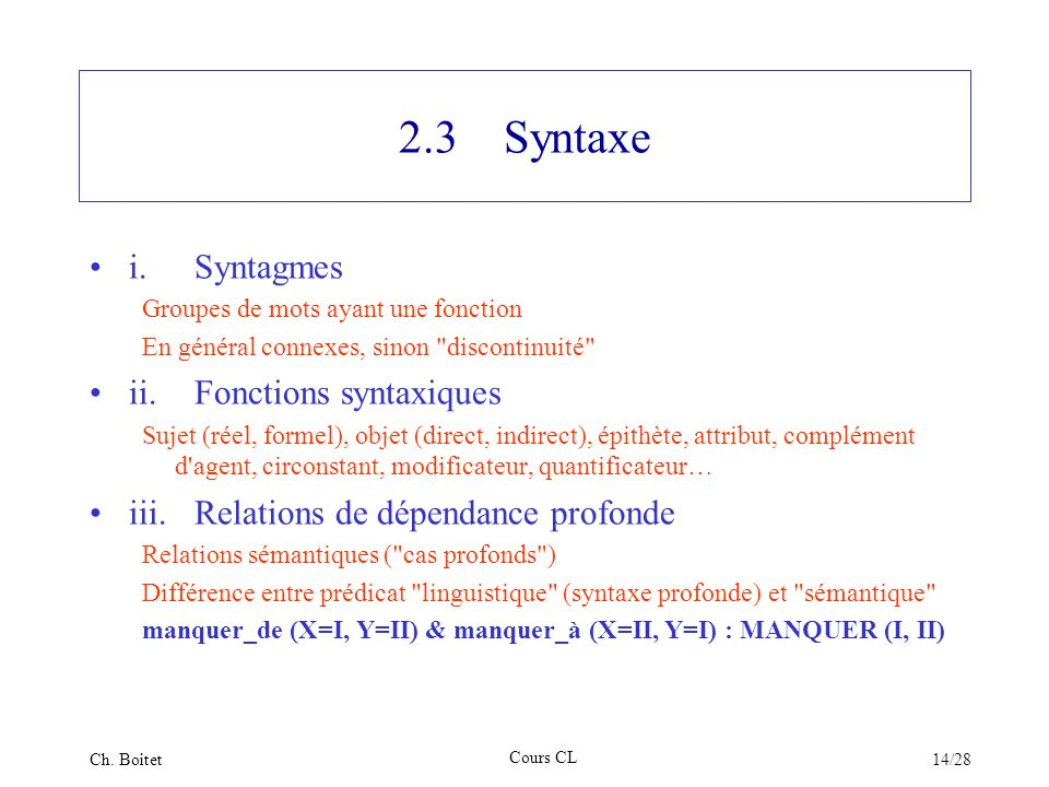 2.3 Syntaxe i. Syntagmes ii. Fonctions syntaxiques
