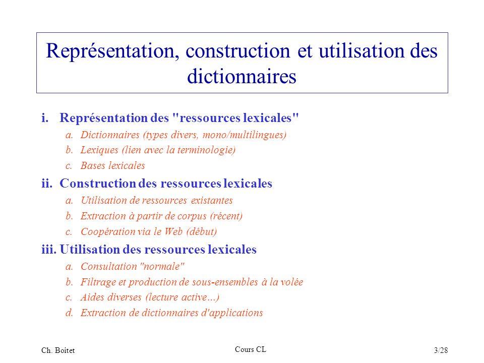 Représentation, construction et utilisation des dictionnaires
