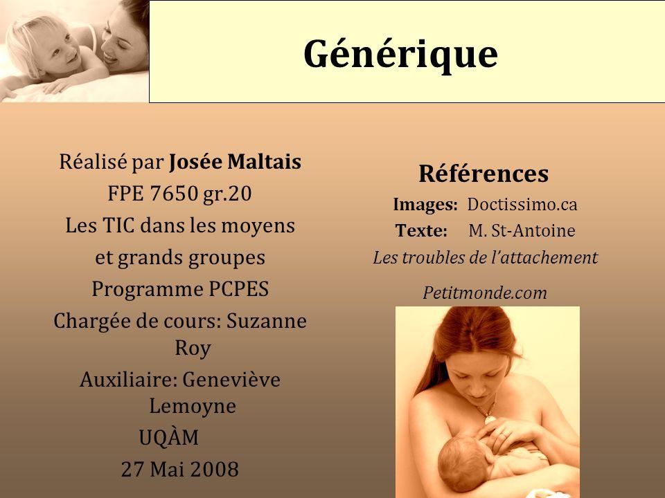 Générique Références Réalisé par Josée Maltais FPE 7650 gr.20