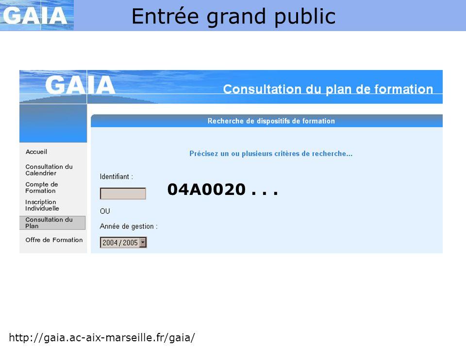 Entrée grand public 04A0020 . . . http://gaia.ac-aix-marseille.fr/gaia/