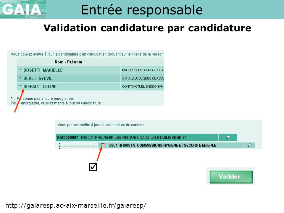 Validation candidature par candidature