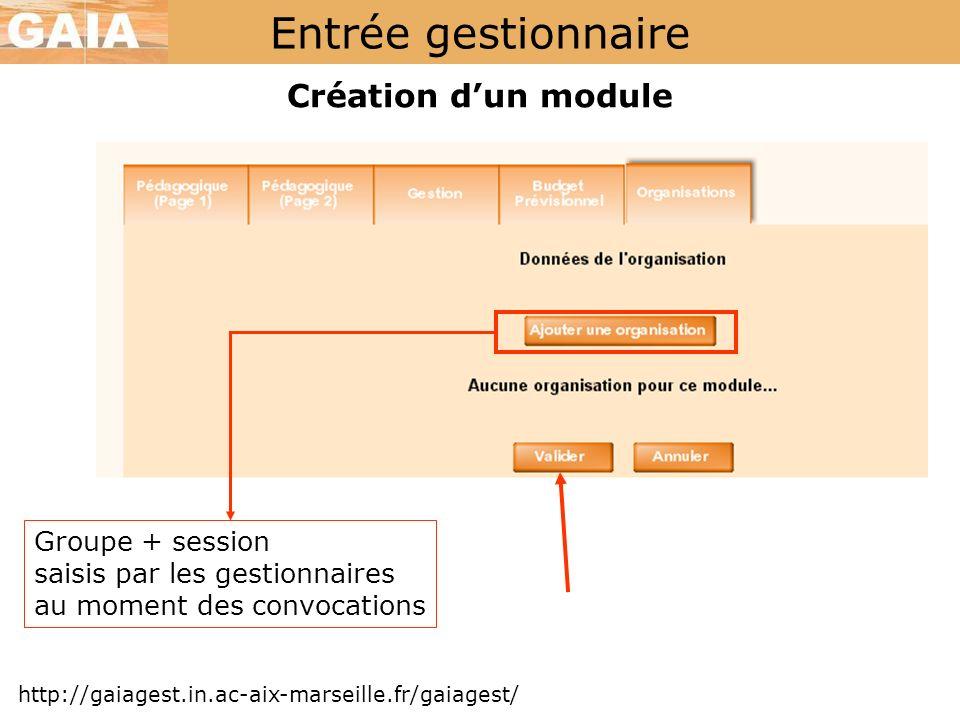 Entrée gestionnaire Création d'un module Groupe + session