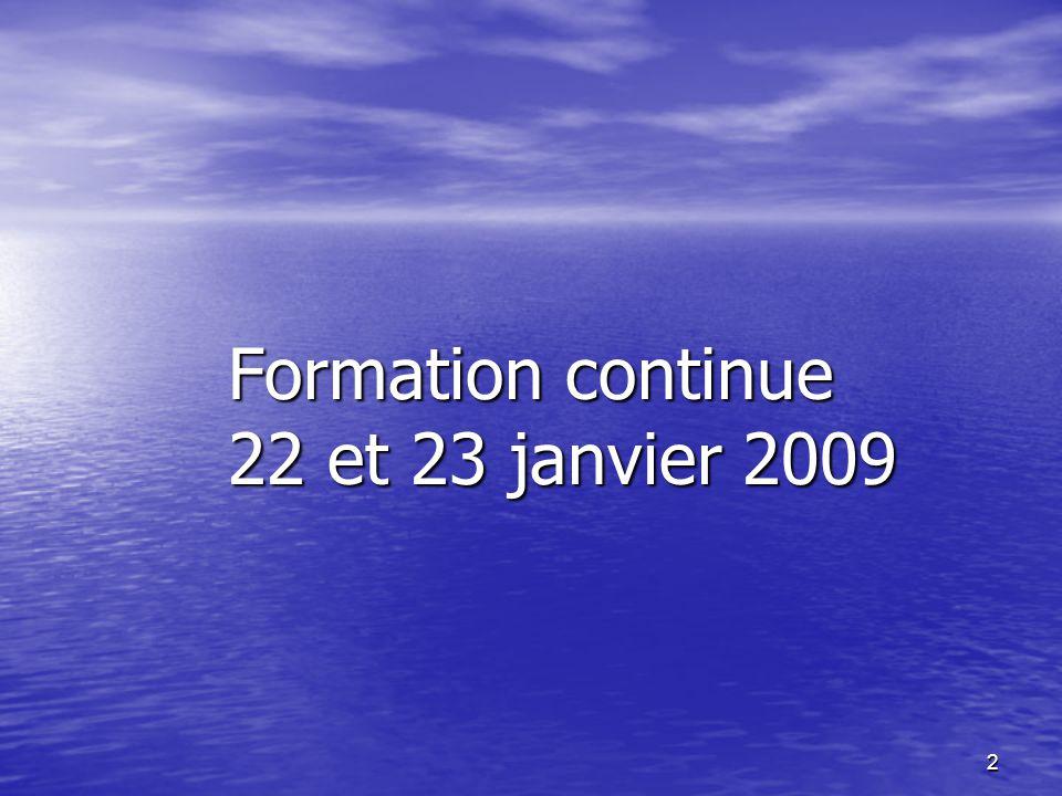 Formation continue 22 et 23 janvier 2009