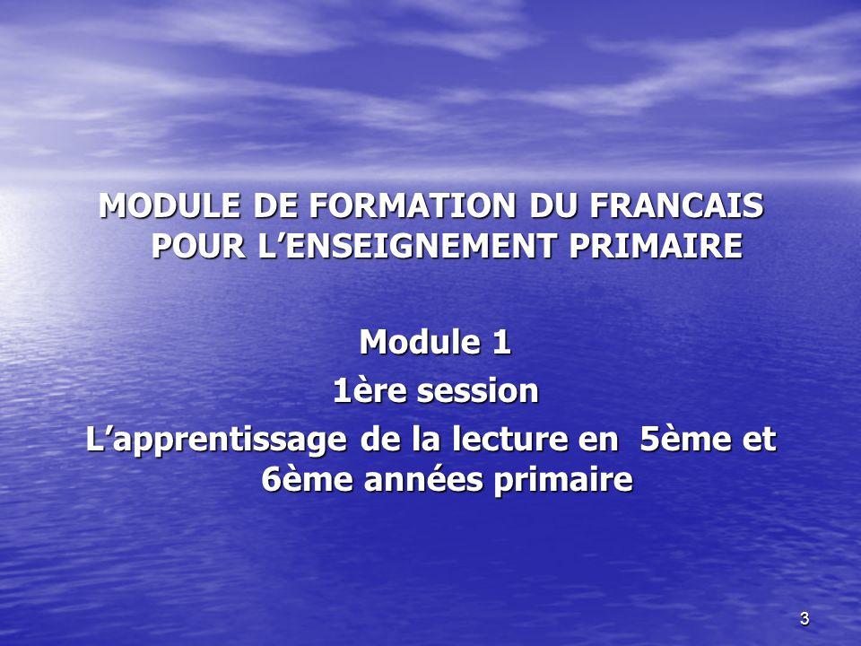MODULE DE FORMATION DU FRANCAIS POUR L'ENSEIGNEMENT PRIMAIRE