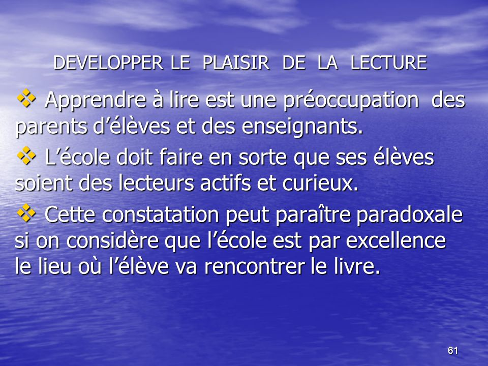 DEVELOPPER LE PLAISIR DE LA LECTURE