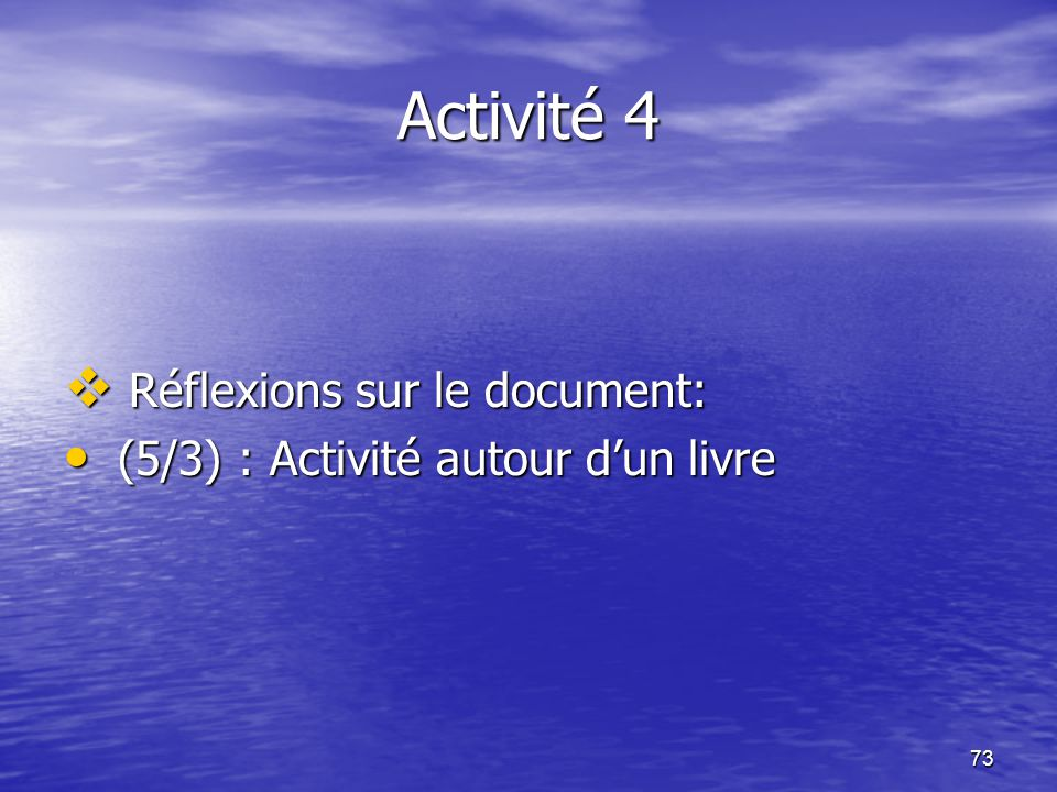 Activité 4 Réflexions sur le document: