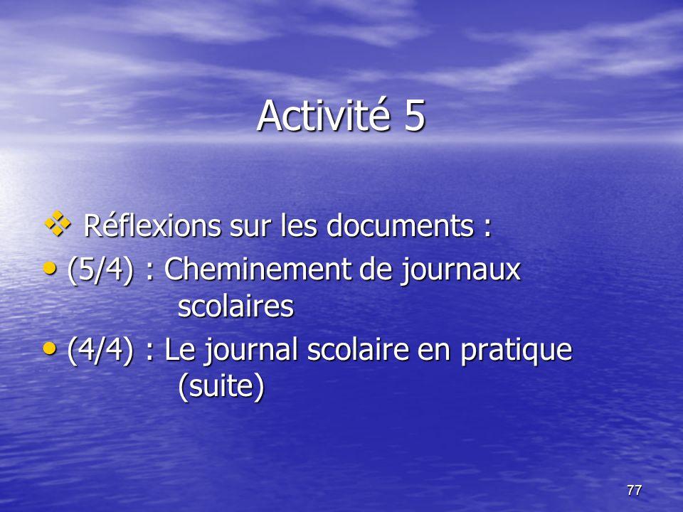 Activité 5 Réflexions sur les documents :