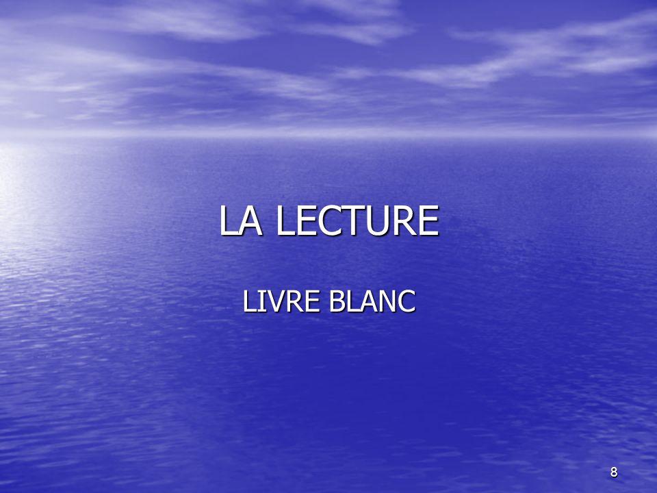 LA LECTURE LIVRE BLANC
