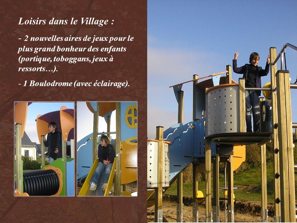 Loisirs dans le Village :