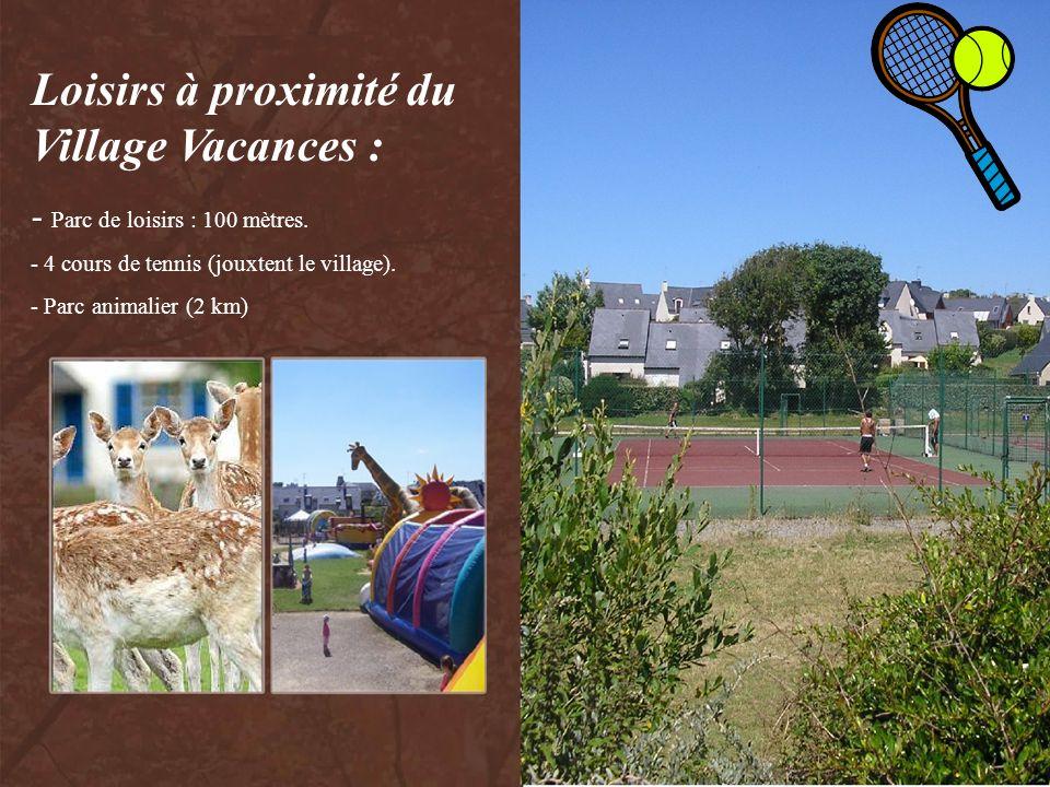 Loisirs à proximité du Village Vacances :
