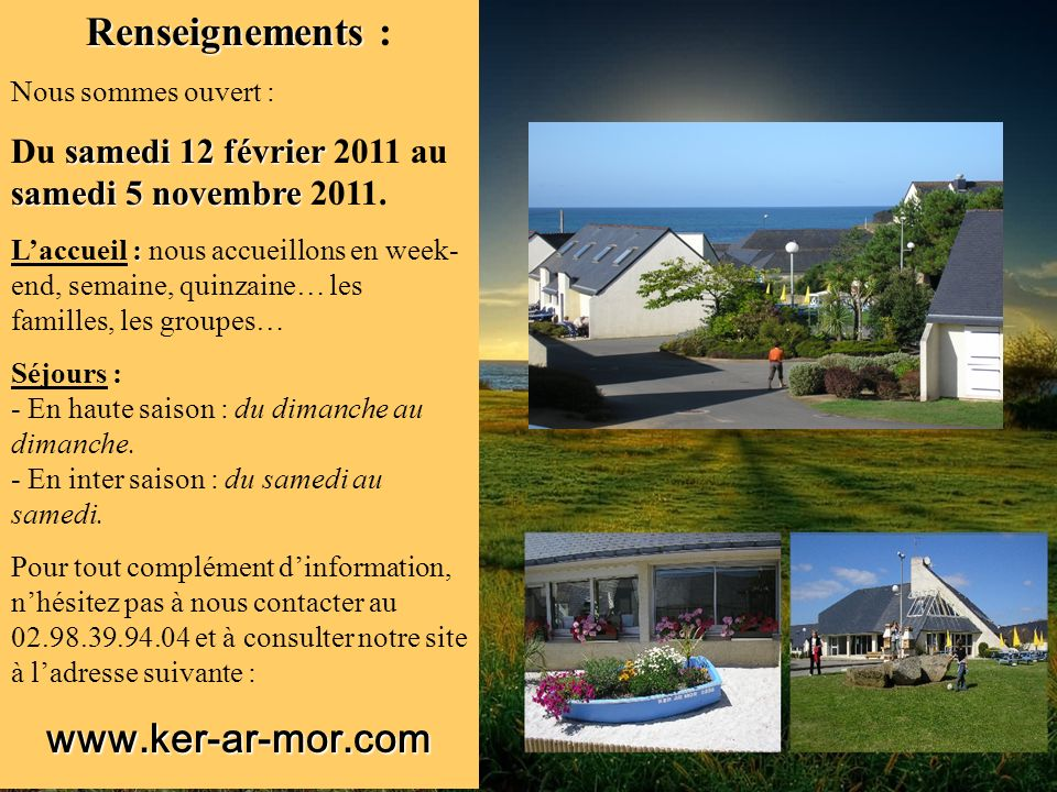 Renseignements : www.ker-ar-mor.com