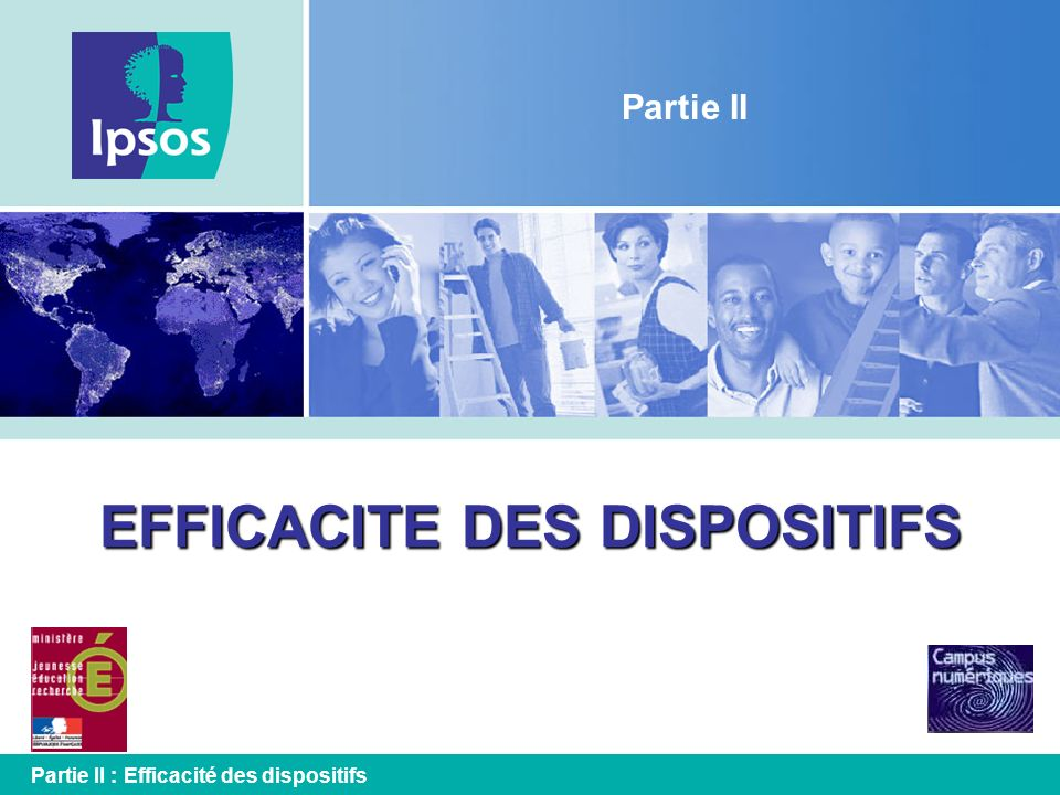 EFFICACITE DES DISPOSITIFS
