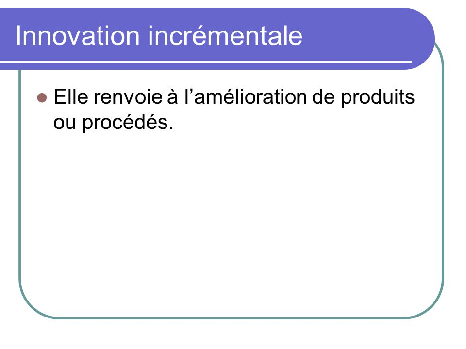 Innovation incrémentale