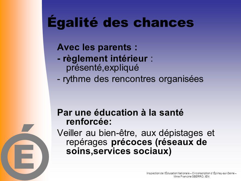 Égalité des chances E Avec les parents :