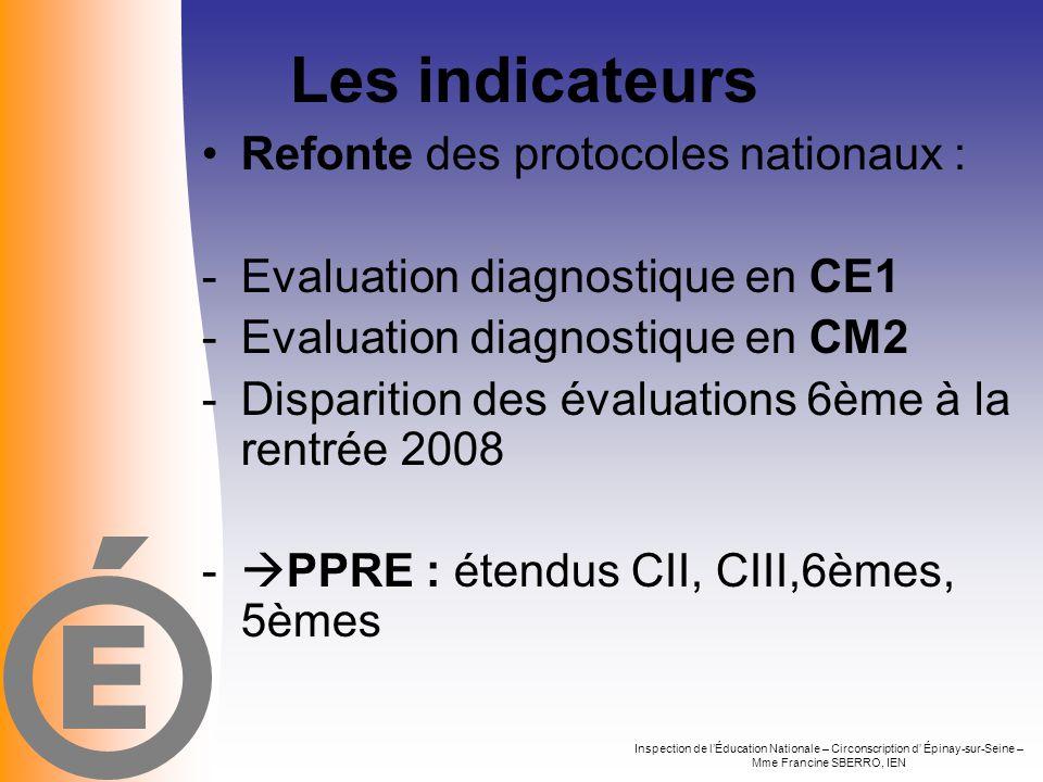 Les indicateurs E Refonte des protocoles nationaux :