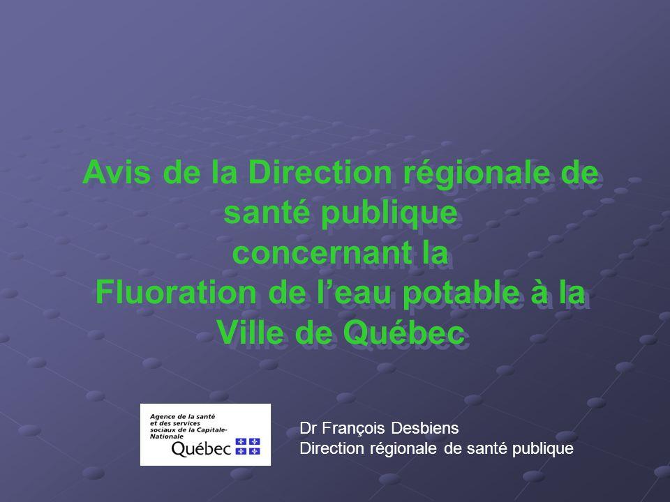 Avis de la Direction régionale de santé publique concernant la Fluoration de l'eau potable à la Ville de Québec