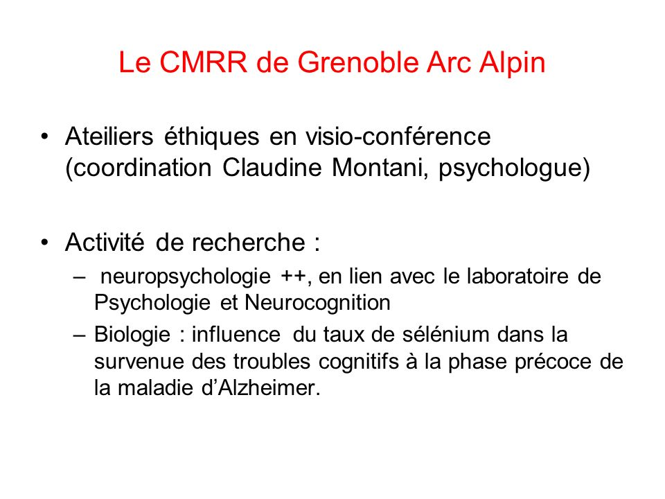 Le CMRR de Grenoble Arc Alpin