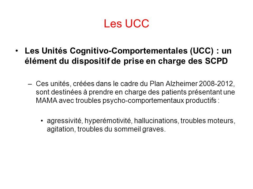 Les UCC Les Unités Cognitivo-Comportementales (UCC) : un élément du dispositif de prise en charge des SCPD.