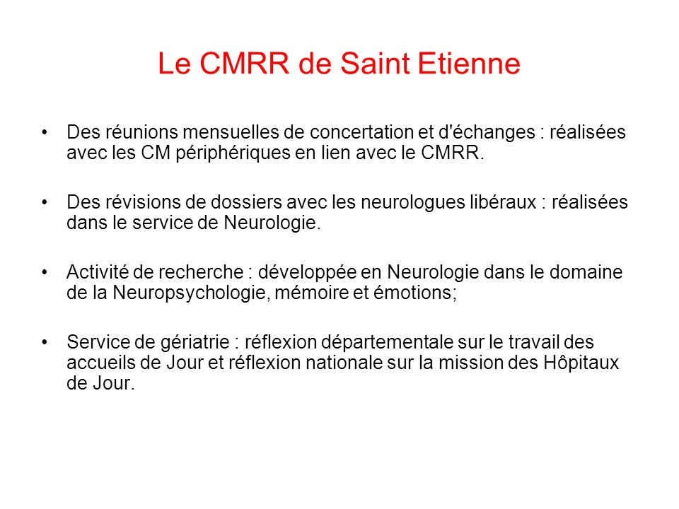 Le CMRR de Saint Etienne
