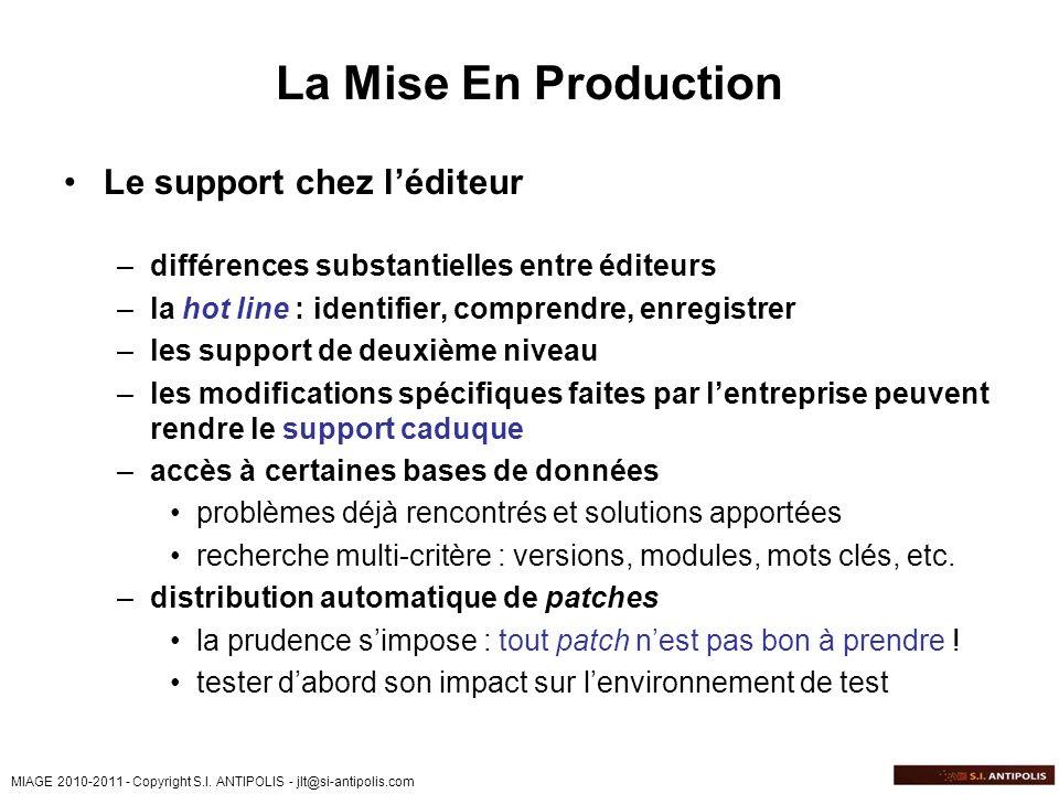 La Mise En Production Le support chez l'éditeur