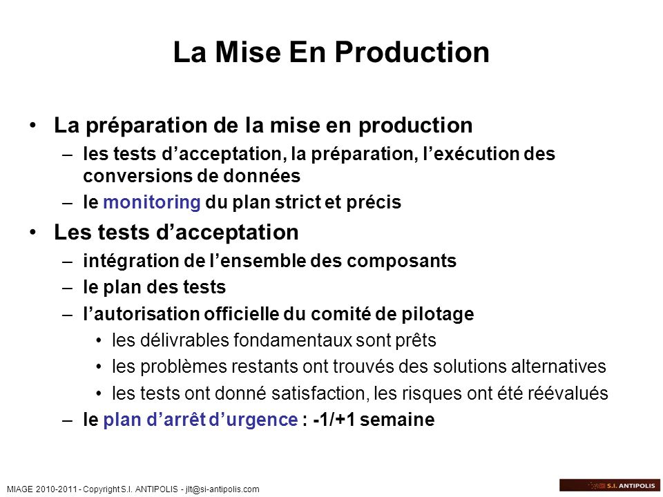 La Mise En Production La préparation de la mise en production