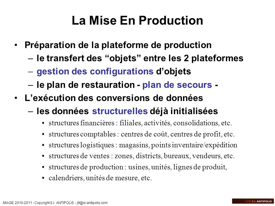 La Mise En Production Préparation de la plateforme de production