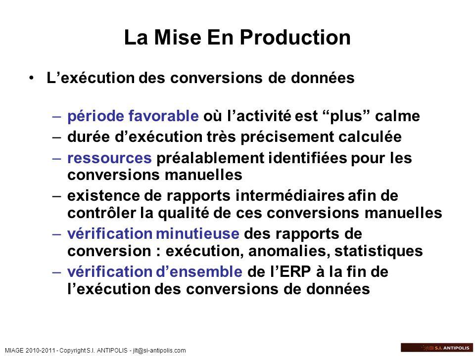 La Mise En Production L'exécution des conversions de données