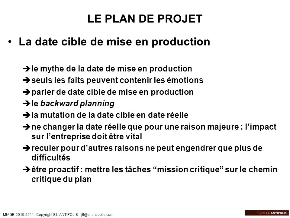 La date cible de mise en production