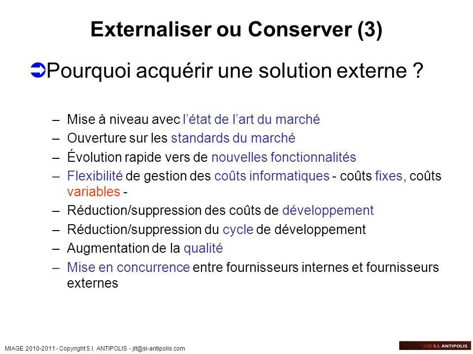 Externaliser ou Conserver (3)