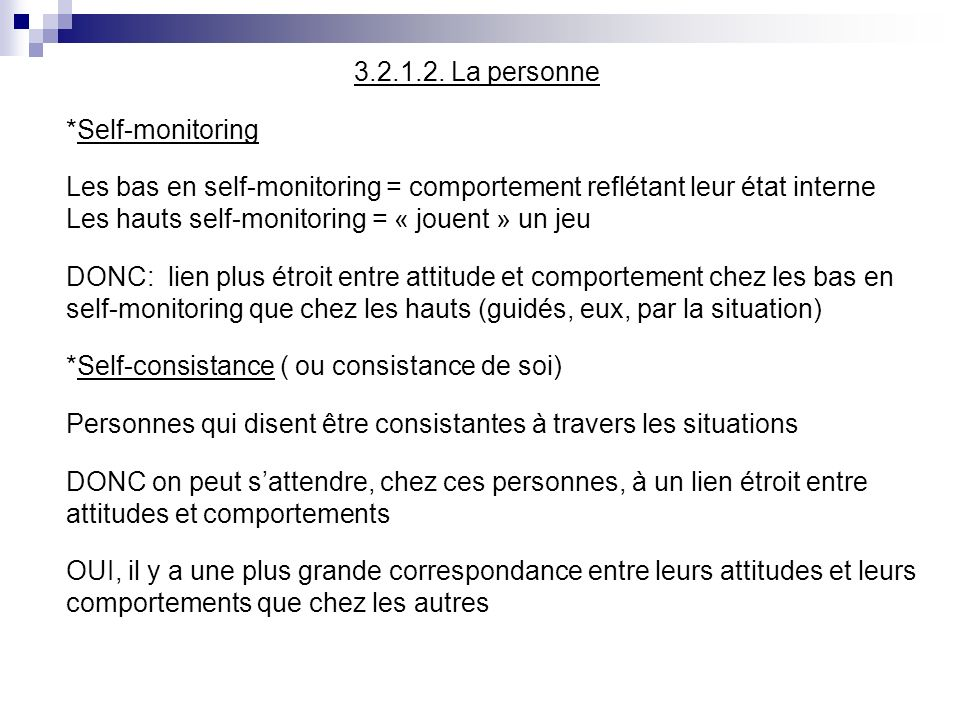 3.2.1.2. La personne *Self-monitoring