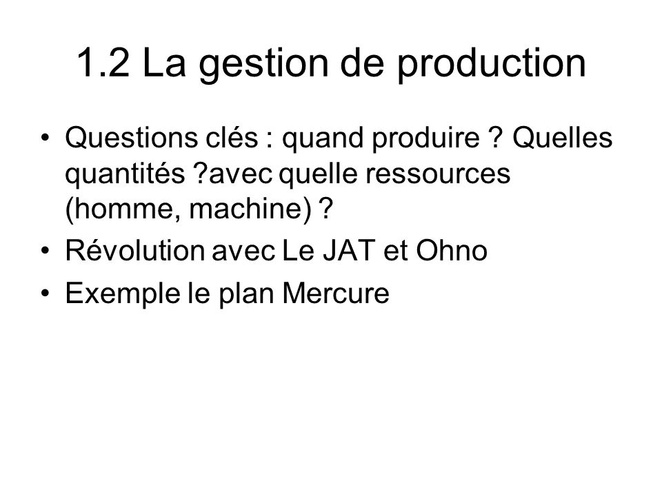 1.2 La gestion de production