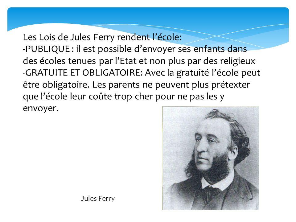 Les Lois de Jules Ferry rendent l'école: