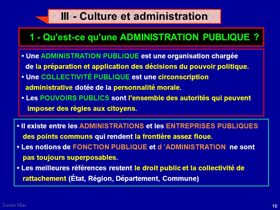 III - Culture et administration