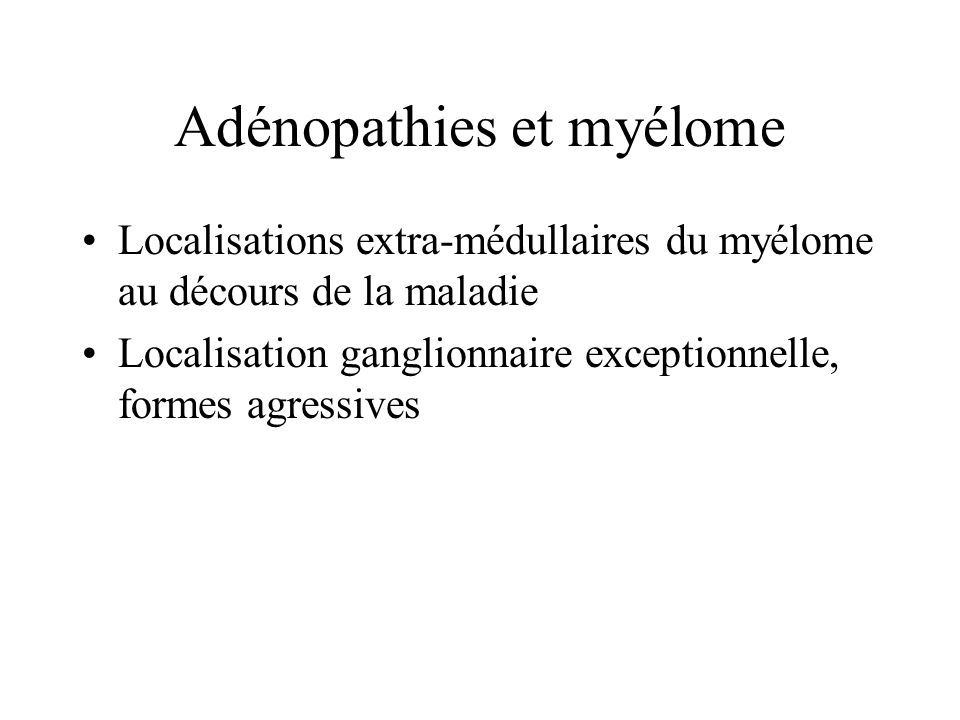 Adénopathies et myélome