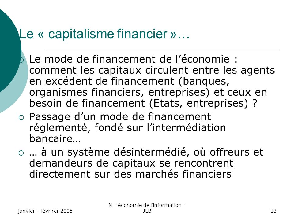 Le « capitalisme financier »…