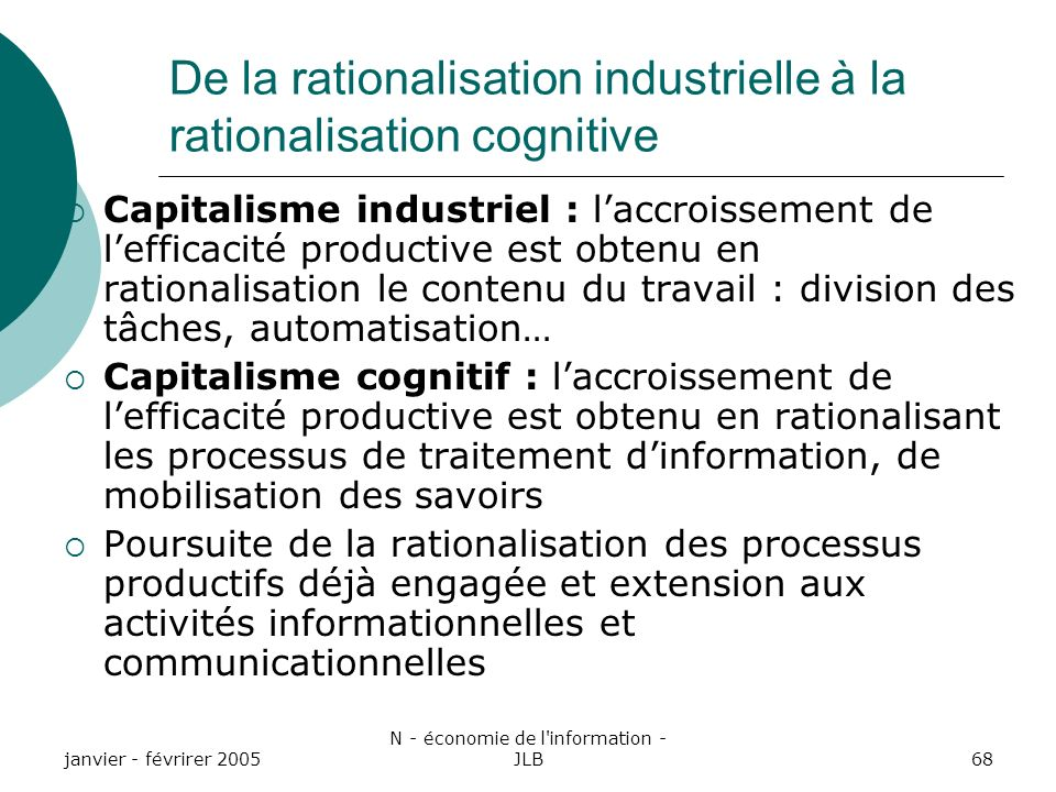 De la rationalisation industrielle à la rationalisation cognitive