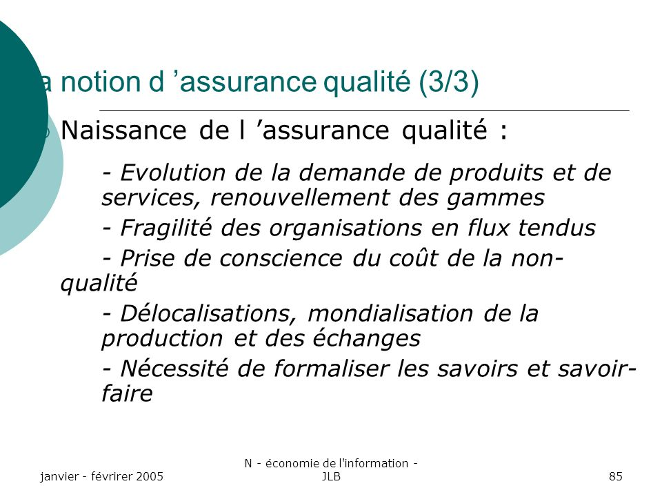 La notion d 'assurance qualité (3/3)