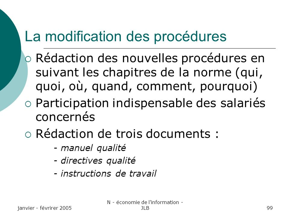 La modification des procédures