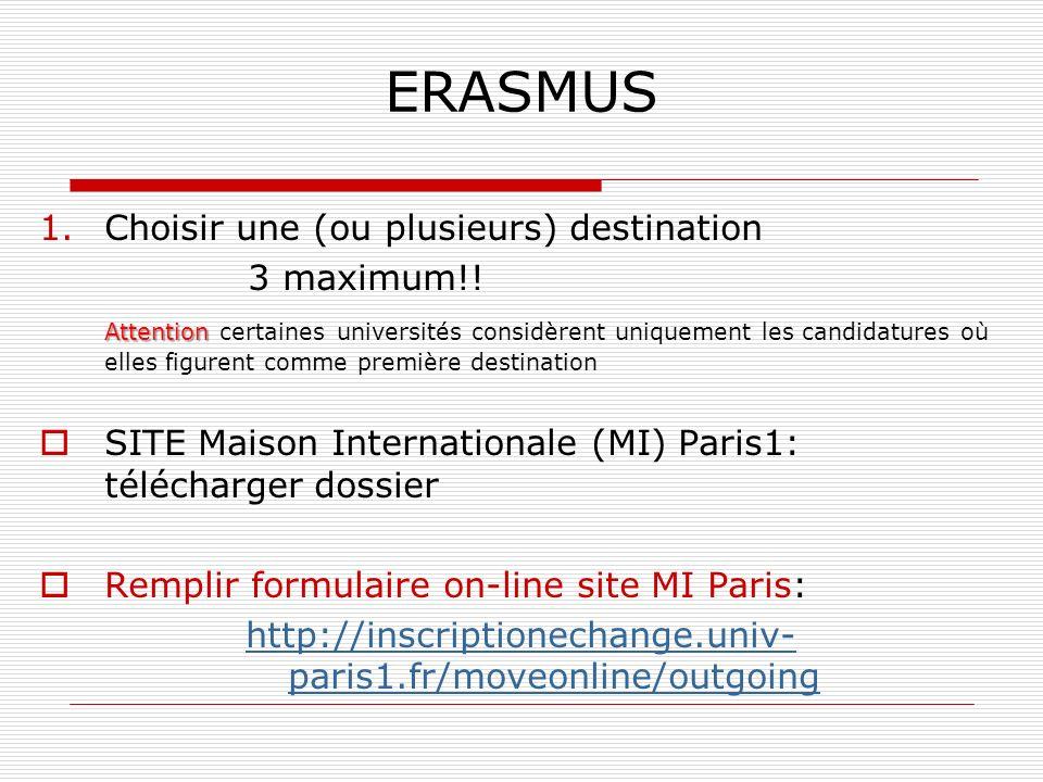 ERASMUS Choisir une (ou plusieurs) destination 3 maximum!!