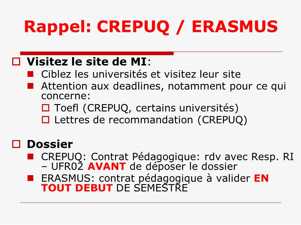 Rappel: CREPUQ / ERASMUS